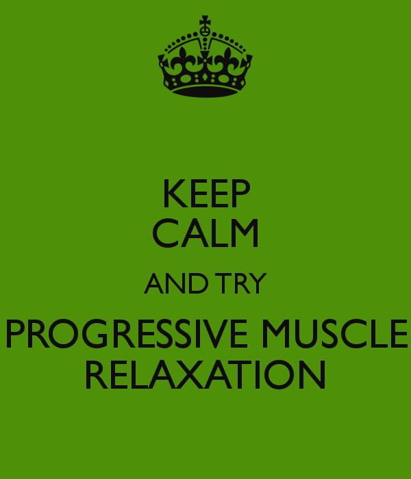 keep calm and try progressive muscle relaxation poster