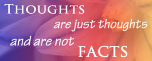 thoughts are not facts